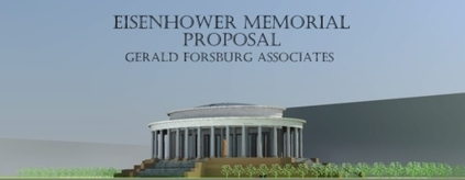 Eisenhower Memorial Proposal - www.forsburgassociates.com